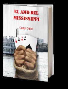 El amo del MIssissippi-Castalia Cabott